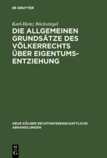eBook Die allgemeinen Grundsätze des Völkerrechts über Eigentumsentziehung Cover