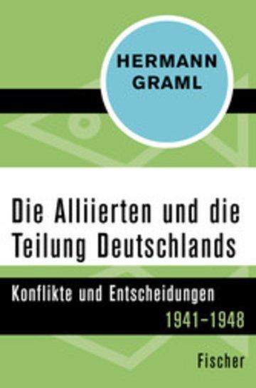 eBook Die Alliierten und die Teilung Deutschlands Cover