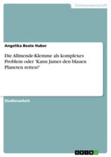 eBook Die Allmende-Klemme als komplexes Problem oder 'Kann James den blauen Planeten retten?' Cover