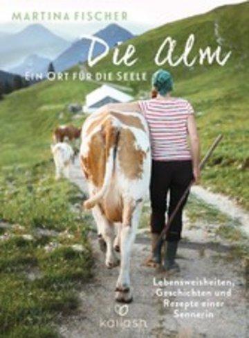 eBook Die Alm - Ein Ort für die Seele Cover