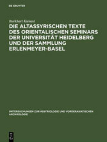 eBook Die altassyrischen Texte des orientalischen Seminars der Universität Heidelberg und der Sammlung Erlenmeyer-Basel Cover