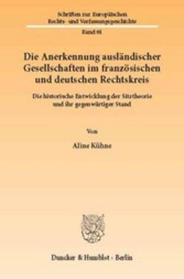 eBook Die Anerkennung ausländischer Gesellschaften im französischen und deutschen Rechtskreis. Cover