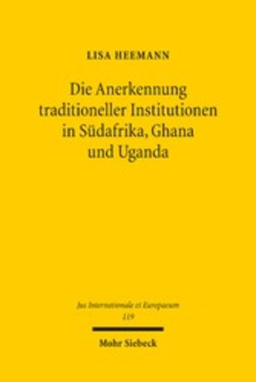 eBook Die Anerkennung traditioneller Institutionen in Südafrika, Ghana und Uganda Cover