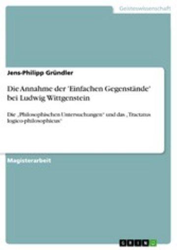 eBook Die Annahme der 'Einfachen Gegenstände' bei Ludwig Wittgenstein Cover