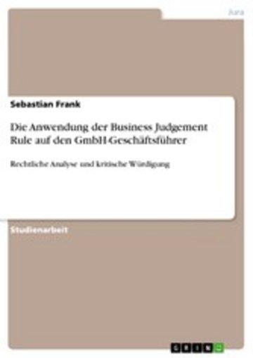 eBook Die Anwendung der Business Judgement Rule auf den GmbH-Geschäftsführer Cover