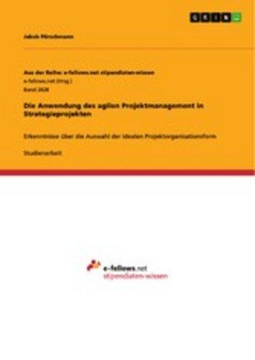 eBook Die Anwendung des agilen Projektmanagement in Strategieprojekten Cover