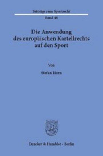 eBook Die Anwendung des europäischen Kartellrechts auf den Sport. Cover