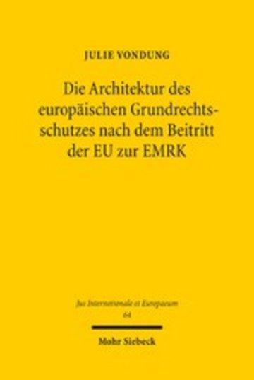 eBook Die Architektur des europäischen Grundrechtsschutzes nach dem Beitritt der EU zur EMRK Cover