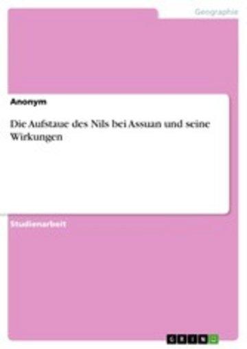 eBook Die Aufstaue des Nils bei Assuan und seine Wirkungen Cover