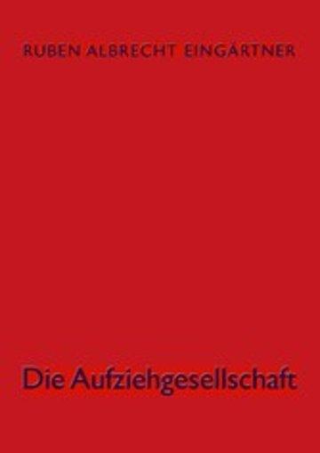 eBook Die Aufziehgesellschaft Cover