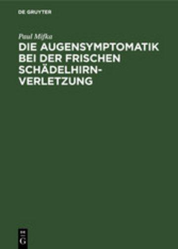 eBook Die Augensymptomatik bei der frischen Schädelhirnverletzung Cover