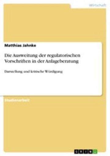 eBook Die Ausweitung der regulatorischen Vorschriften in der Anlageberatung Cover