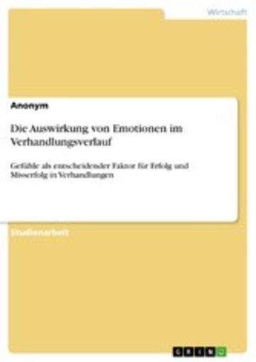 eBook Die Auswirkung von Emotionen im Verhandlungsverlauf Cover