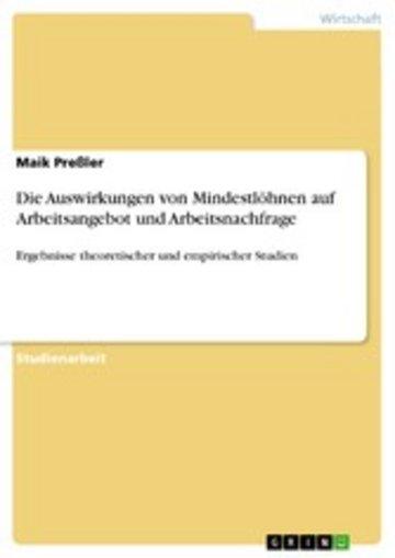 eBook Die Auswirkungen von Mindestlöhnen auf Arbeitsangebot und Arbeitsnachfrage Cover