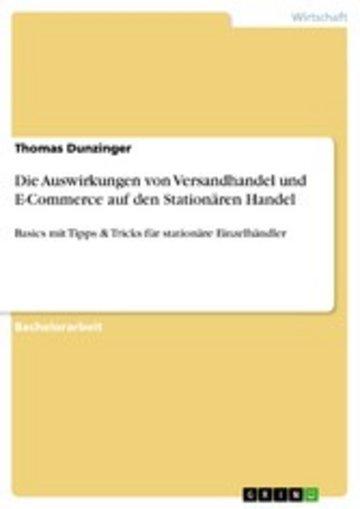 eBook Die Auswirkungen von Versandhandel und E-Commerce auf den Stationären Handel Cover