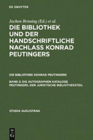 eBook Die autographen Kataloge Peutingers. Der juristische Bibliotheksteil Cover