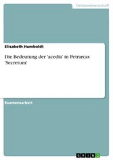 eBook Die Bedeutung der 'acedia' in Petrarcas 'Secretum' Cover