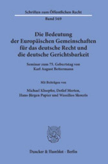 eBook Die Bedeutung der Europäischen Gemeinschaften für das deutsche Recht und die deutsche Gerichtsbarkeit. Cover