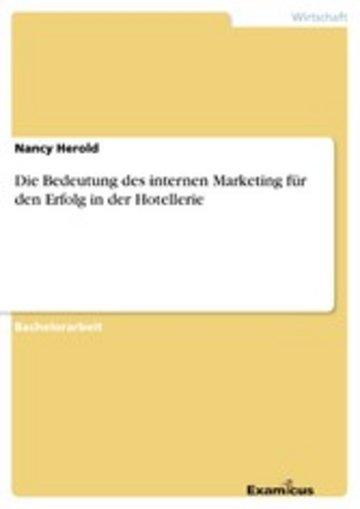 eBook Die Bedeutung des internen Marketing für den Erfolg in der Hotellerie Cover