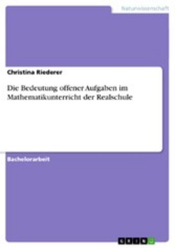 eBook Die Bedeutung offener Aufgaben im Mathematikunterricht der Realschule Cover