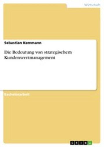 eBook Die Bedeutung von strategischem Kundenwertmanagement Cover
