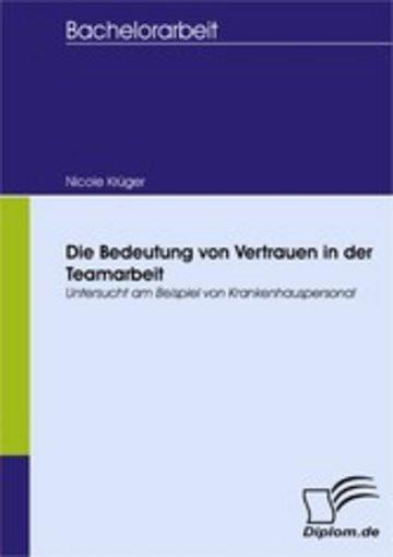 eBook Die Bedeutung von Vertrauen in der Teamarbeit Cover