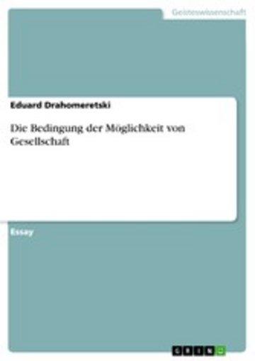 eBook Die Bedingung der Möglichkeit von Gesellschaft Cover