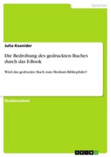 eBook Die Bedrohung des gedruckten Buches durch das E-Book Cover
