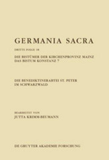 eBook Die Benediktinerabtei St. Peter im Schwarzwald. Die Bistümer der Kirchenprovinz Mainz. Das Bistum Konstanz 7 Cover
