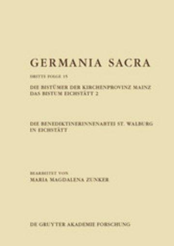 eBook Die Benediktinerinnenabtei St. Walburg in Eichstätt. Die Bistümer der Kirchenprovinz Mainz. Das Bistum Eichstätt 2 Cover