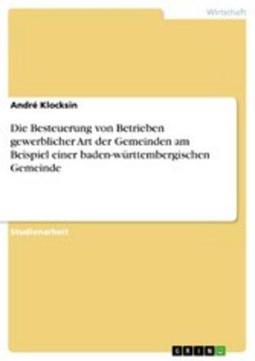 eBook Die Besteuerung von Betrieben gewerblicher Art der Gemeinden am Beispiel einer baden-württembergischen Gemeinde Cover