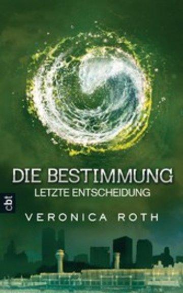 eBook Die Bestimmung - Letzte Entscheidung Cover