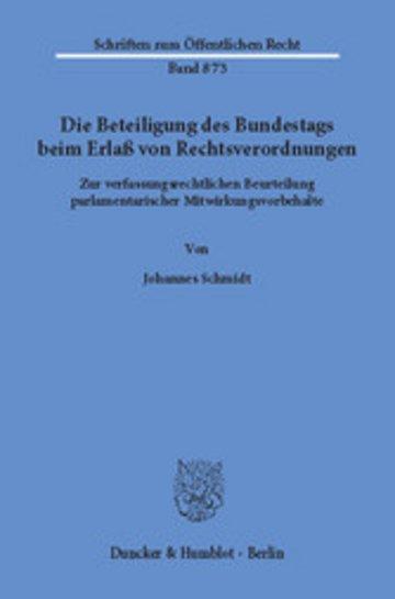 eBook Die Beteiligung des Bundestags beim Erlaß von Rechtsverordnungen. Cover