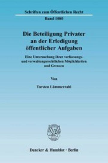 eBook Die Beteiligung Privater an der Erledigung öffentlicher Aufgaben. Cover
