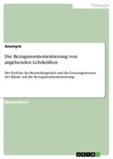 eBook Die Bezugsnormorientierung von angehenden Lehrkräften Cover