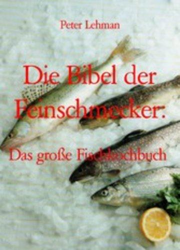 eBook Die Bibel der Feinschmecker: Cover
