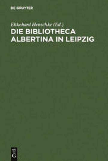 eBook Die Bibliotheca Albertina in Leipzig Cover