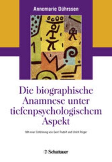 eBook Die biografische Anamnese unter tiefenpsychologischem Aspekt Cover