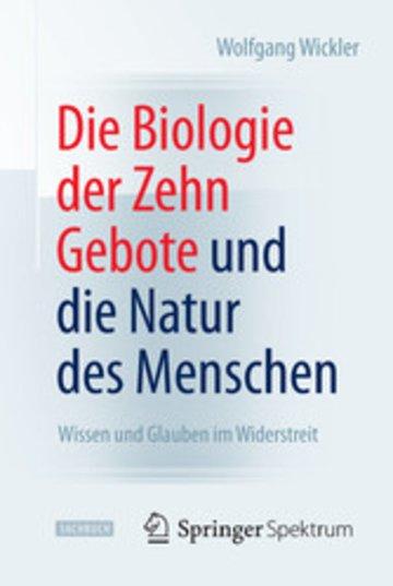 eBook Die Biologie der Zehn Gebote und die Natur des Menschen Cover
