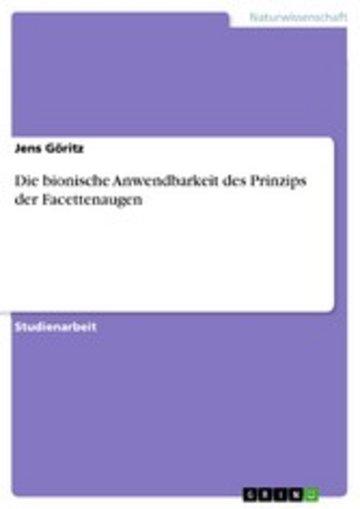 eBook Die bionische Anwendbarkeit des Prinzips der Facettenaugen Cover