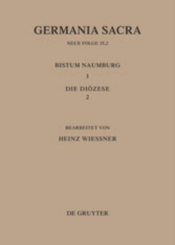 eBook Die Bistümer der Kirchenprovinz Magdeburg: Das Bistum Naumburg 1,2: Die Diözese Cover
