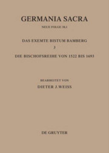 eBook Die Bistümer der Kirchenprovinz Mainz: Das exemte Bistum Bamberg 3: Die Bischofsreihe von 1522 bis 1693 Cover