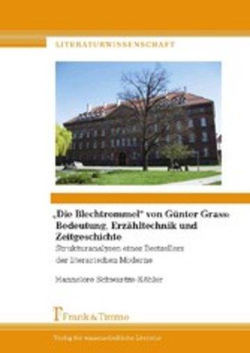eBook 'Die Blechtrommel' von Günter Grass: Bedeutung, Erzähltechnik und Zeitgeschichte Cover