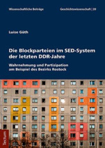 eBook Die Blockparteien im SED-System der letzten DDR-Jahre Cover