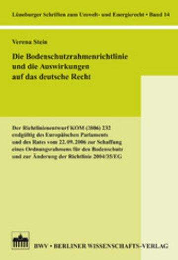 eBook Die Bodenschutzrahmenrichtlinie und die Auswirkungen auf das deutsche Recht Cover