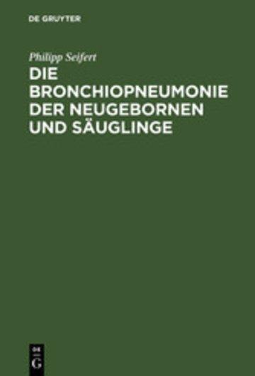 eBook Die Bronchiopneumonie der Neugebornen und Säuglinge Cover