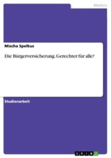eBook Die Bürgerversicherung. Gerechter für alle? Cover