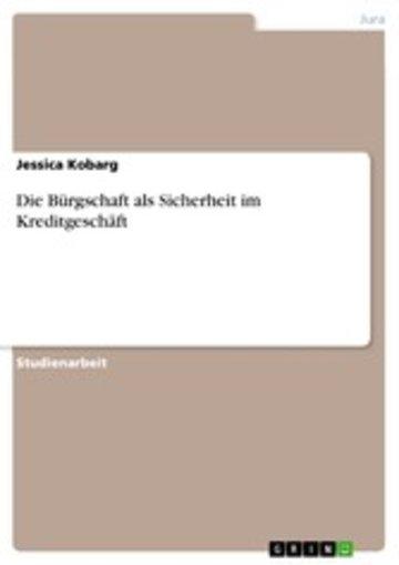 eBook Die Bürgschaft als Sicherheit im Kreditgeschäft Cover