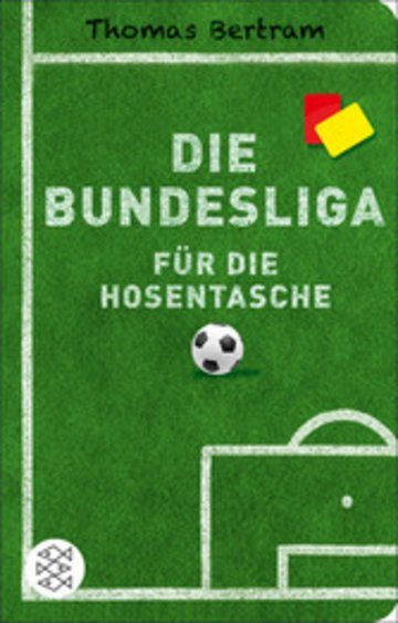 eBook Die Bundesliga für die Hosentasche Cover
