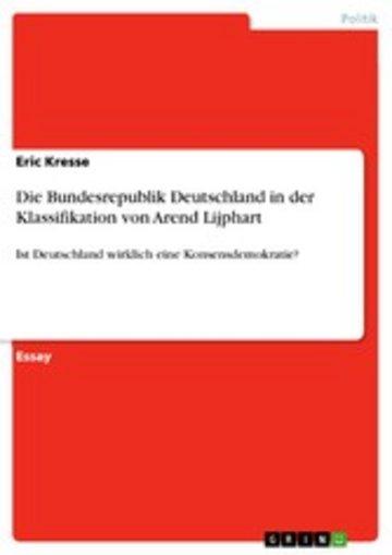 eBook Die Bundesrepublik Deutschland in der Klassifikation von Arend Lijphart Cover